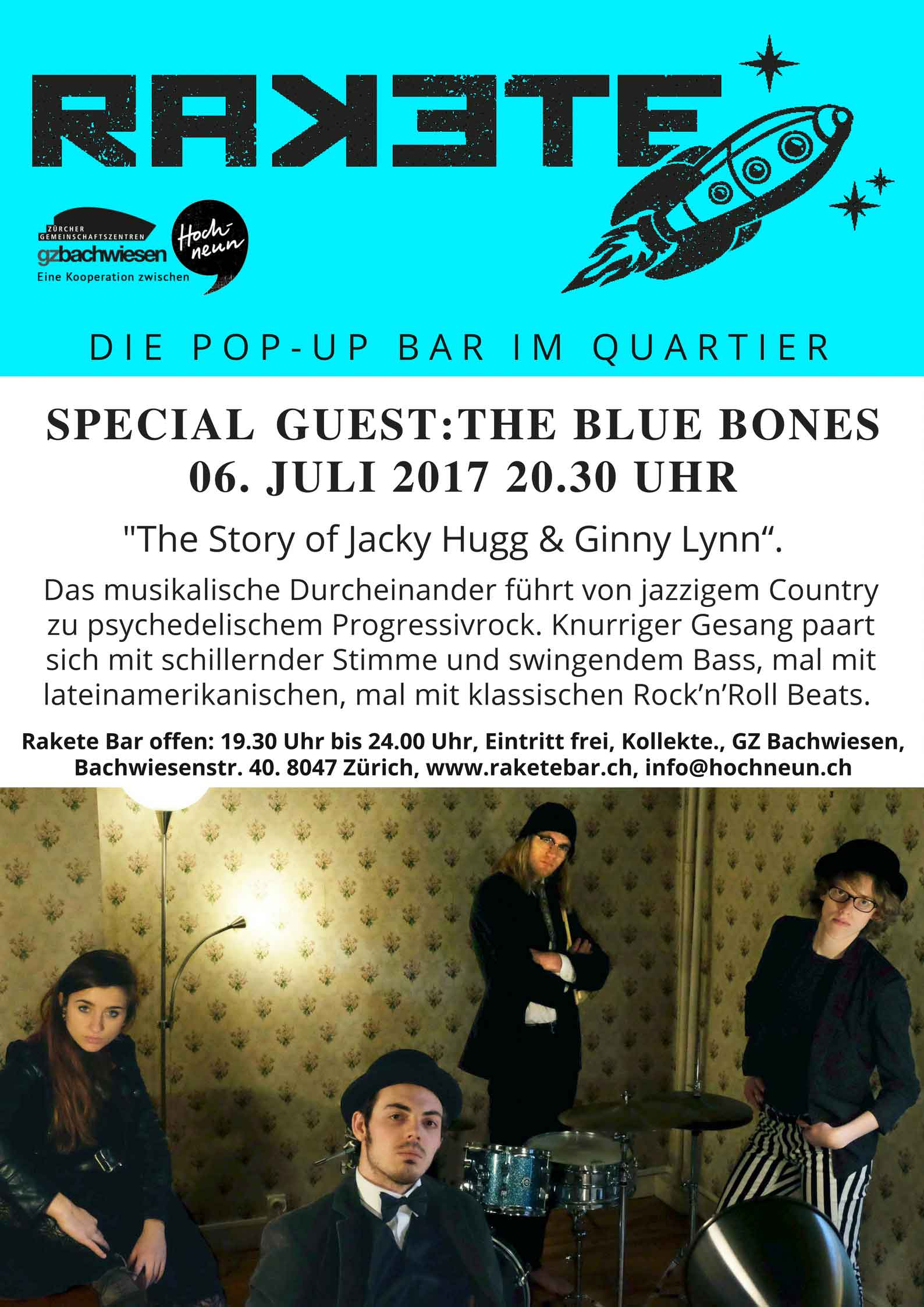 The Blue Bones in der Rakete