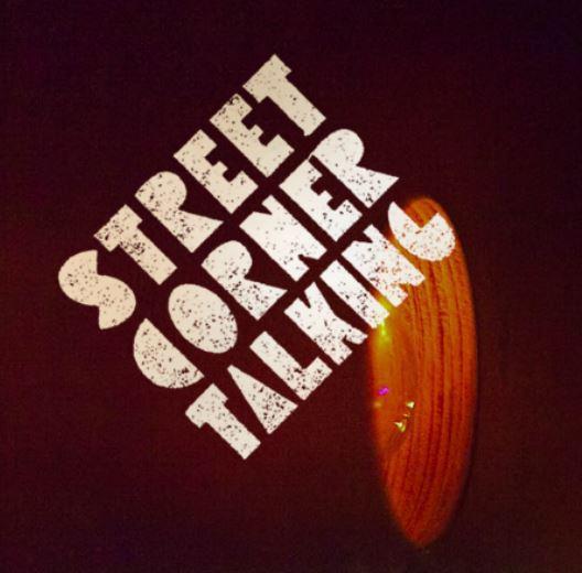 Street Corner Talking
